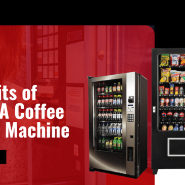 3 Benefits of Owning A Coffee Vending Machine